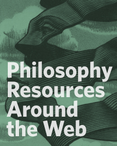 Philosophy Resources Around the Web